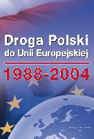 Droga Polski do Unii Europejskiej 1988-2014