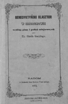 Benedyktyński klasztor w Sieciechowie według pism i podań miejscowych