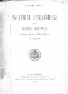 Pacyfikał Sandomierski oraz złotnicy krakowscy drugiej połowy XV stulecia z 4 cynkotypami