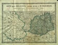 Mapa gubernii kieleckiej opracowana przez J.M. Bazewicza