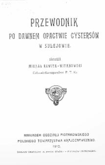 Przewodnik po dawnem opactwie Cystersów w Sulejowie
