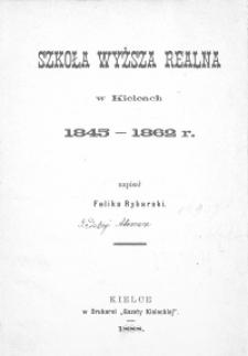 Szkoła Wyższa Realna w Kielcach 1845-1862 r.