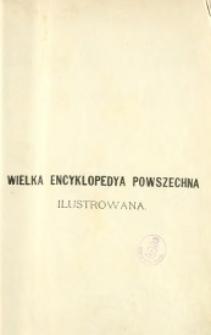 Wielka encyklopedia powszechna ilustrowana. [Ser. 1, t. 11-12, Cankow Dragan-Chomik]