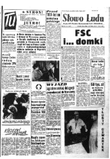 Słowo Ludu : organ Komitetu Wojewódzkiego Polskiej Zjednoczonej Partii Robotniczej, 1958, R.10, nr 138