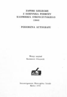 Zapiski kieleckie z Dziennika podróży Kazimierza Stronczyńskiego (1844) : podobizna autografu