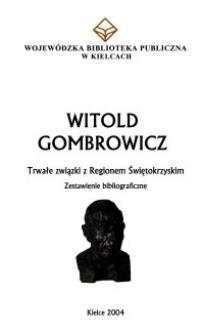 Witold Gombrowicz : trwałe związki z Regionem Świętokrzyskim : zestawienie bibliograficzne