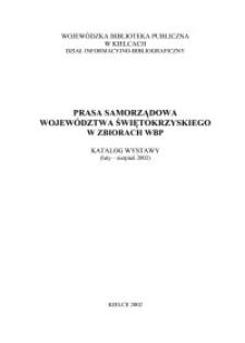 Prasa samorządowa województwa świętokrzyskiego w zbiorach WBP : katalog wystawy