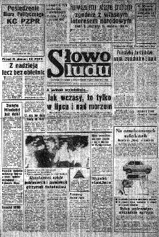 Słowo Ludu : organ Komitetu Wojewódzkiego Polskiej Zjednoczonej Partii Robotniczej, 1982, R.XXIII, nr 120