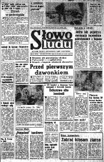 Słowo Ludu : organ Komitetu Wojewódzkiego Polskiej Zjednoczonej Partii Robotniczej, 1982, R.XXIII, nr 162