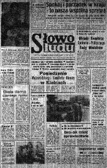 Słowo Ludu : organ Komitetu Wojewódzkiego Polskiej Zjednoczonej Partii Robotniczej, 1982, R.XXIII, nr 167