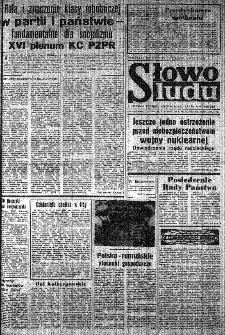 Słowo Ludu : organ Komitetu Wojewódzkiego Polskiej Zjednoczonej Partii Robotniczej, 1984, R.XXXV, nr 132