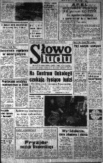 Słowo Ludu : organ Komitetu Wojewódzkiego Polskiej Zjednoczonej Partii Robotniczej, 1984, R.XXXV, nr 133