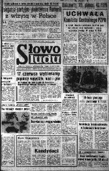Słowo Ludu : organ Komitetu Wojewódzkiego Polskiej Zjednoczonej Partii Robotniczej, 1984, R.XXXV, nr 135