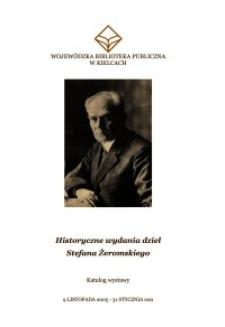 Historyczne wydania dzieł Stefana Żeromskiego : katalog wystawy