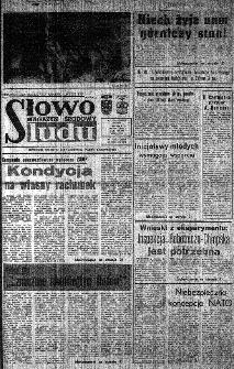 Słowo Ludu : organ Komitetu Wojewódzkiego Polskiej Zjednoczonej Partii Robotniczej, 1984, R.XXXV, nr 289