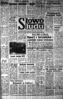 Słowo Ludu : organ Komitetu Wojewódzkiego Polskiej Zjednoczonej Partii Robotniczej, 1984, R.XXXV, nr 300