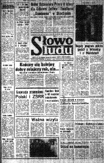 Słowo Ludu : organ Komitetu Wojewódzkiego Polskiej Zjednoczonej Partii Robotniczej, 1984, R.XXXV, nr 302
