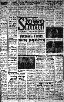 Słowo Ludu : organ Komitetu Wojewódzkiego Polskiej Zjednoczonej Partii Robotniczej, 1985, R.XXXVI, nr 113