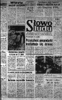 Słowo Ludu : organ Komitetu Wojewódzkiego Polskiej Zjednoczonej Partii Robotniczej, 1985, R.XXXVI, nr 134