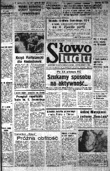 Słowo Ludu : organ Komitetu Wojewódzkiego Polskiej Zjednoczonej Partii Robotniczej, 1985, R.XXXVI, nr 139