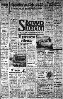 Słowo Ludu : organ Komitetu Wojewódzkiego Polskiej Zjednoczonej Partii Robotniczej, 1985, R.XXXVI, nr 163