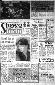Słowo Ludu : organ Komitetu Wojewódzkiego Polskiej Zjednoczonej Partii Robotniczej, 1985, R.XXXVI, nr 165