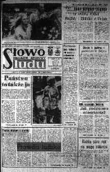Słowo Ludu : organ Komitetu Wojewódzkiego Polskiej Zjednoczonej Partii Robotniczej, 1985, R.XXXVI, nr 170