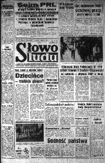 Słowo Ludu : organ Komitetu Wojewódzkiego Polskiej Zjednoczonej Partii Robotniczej, 1985, R.XXXVI, nr 172