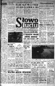 Słowo Ludu : organ Komitetu Wojewódzkiego Polskiej Zjednoczonej Partii Robotniczej, 1985, R.XXXVI, nr 184