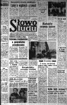 Słowo Ludu : organ Komitetu Wojewódzkiego Polskiej Zjednoczonej Partii Robotniczej, 1985, R.XXXVI, nr 205