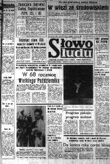Słowo Ludu : organ Komitetu Wojewódzkiego Polskiej Zjednoczonej Partii Robotniczej, 1985, R.XXXVI, nr 257