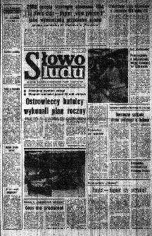 Słowo Ludu : organ Komitetu Wojewódzkiego Polskiej Zjednoczonej Partii Robotniczej, 1985, R.XXXVI, nr 302