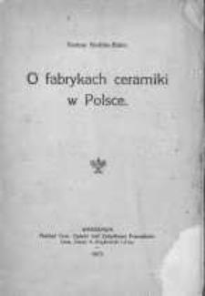 O fabrykach ceramiki w Polsce