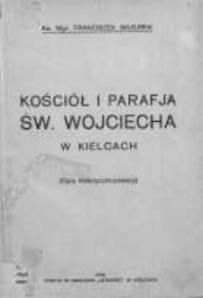 Kościół i parafja św. Wojciecha w Kielcach