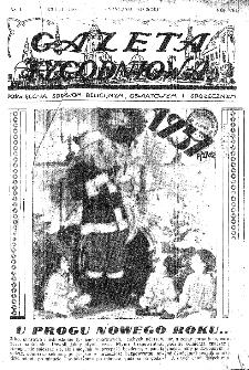 Gazeta Tygodniowa. Poświęcona sprawom religijnym, oświatowym i społecznym,1937, R.8, nr 1