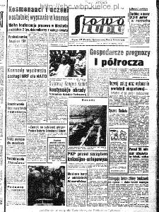 Słowo Ludu : organ Komitetu Wojewódzkiego Polskiej Zjednoczonej Partii Robotniczej, 1963, R.15, nr 177