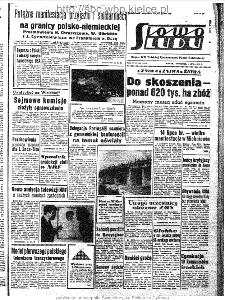 Słowo Ludu : organ Komitetu Wojewódzkiego Polskiej Zjednoczonej Partii Robotniczej, 1963, R.15, nr 185