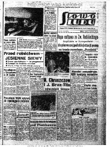 Słowo Ludu : organ Komitetu Wojewódzkiego Polskiej Zjednoczonej Partii Robotniczej, 1963, R.15, nr 235