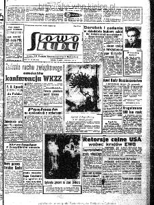 Słowo Ludu : organ Komitetu Wojewódzkiego Polskiej Zjednoczonej Partii Robotniczej, 1963, R.15, nr 340