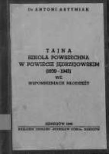Tajna szkoła powszechna w powiecie jędrzejowskim (1939-1945) we wspomnieniach młodzieży