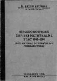 Sieciechowickie zapiski metrykalne z lat 1646-1666 jako materiał do dziejów wsi podkrakowskiej