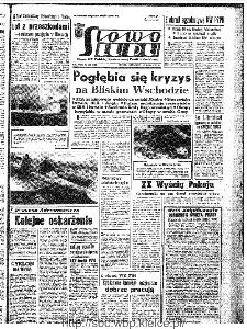 Słowo Ludu : organ Komitetu Wojewódzkiego Polskiej Zjednoczonej Partii Robotniczej, 1967, R.19, nr 145