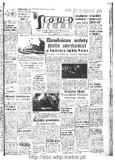 Słowo Ludu : organ Komitetu Wojewódzkiego Polskiej Zjednoczonej Partii Robotniczej, 1967, R.19, nr 303