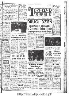 Słowo Ludu : organ Komitetu Wojewódzkiego Polskiej Zjednoczonej Partii Robotniczej, 1967, R.19, nr 309