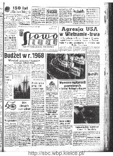 Słowo Ludu : organ Komitetu Wojewódzkiego Polskiej Zjednoczonej Partii Robotniczej, 1967, R.19, nr 319
