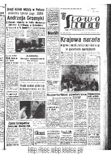 Słowo Ludu : organ Komitetu Wojewódzkiego Polskiej Zjednoczonej Partii Robotniczej, 1967, R.19, nr 342