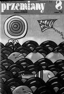 Przemiany : miesięcznik społeczno-kulturalny, 1984, R.15, sierpień