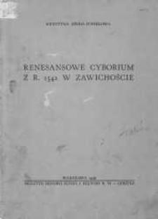 Renesansowe cyborium z r. 1542 w Zawichoście