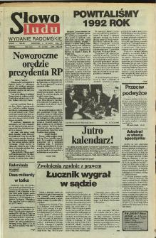 Słowo Ludu : dziennik Polskiej Zjednoczonej Partii Robotniczej, 1992 R.XLIII, nr 1 (wydanie radomskie)