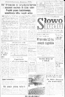 Słowo Ludu : organ Komitetu Wojewódzkiego Polskiej Zjednoczonej Partii Robotniczej, 1984, R.XXXV, nr 156